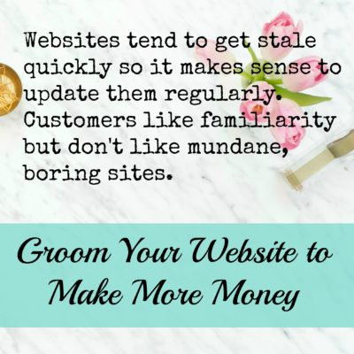Groom Your Website to Make More Money