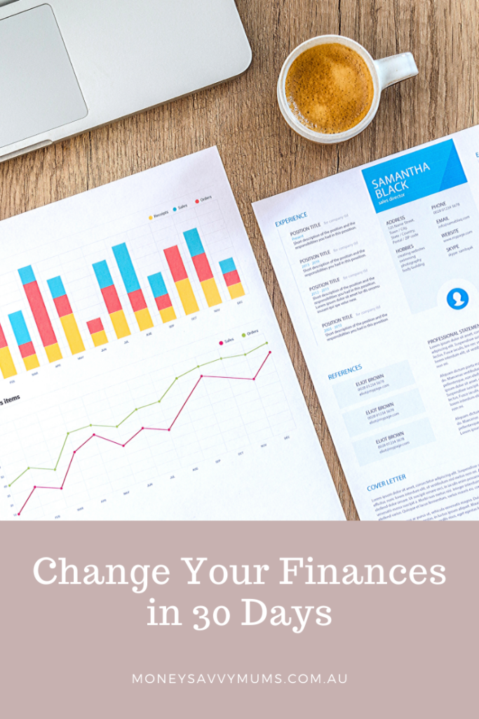 Change your finances in 30 days